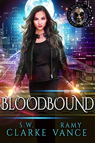 Bloodbound: An Urban Fantasy Epic Adventure (Mortality Bound Book 3)