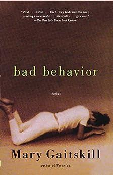 Bad Behavior: Stories by [Gaitskill, Mary]