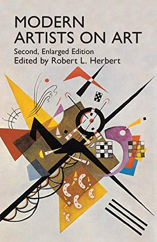 Modern Artists on Art: Second Enlarged Edition (Dover Fine Art, History of Art) (Modern Art Artists Of The 20th Century)