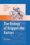 The Biology of Krüppel-Like Factors, Nagai, Ryozo and Friedman, Scott L., 4431547002