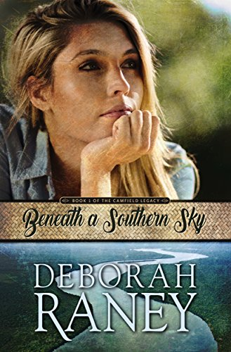 Beneath a Southern Sky (The Camfield Legacy Book 1) cover