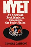 img - for NYET, an American rock musician encounters the Soviet Union book / textbook / text book