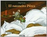 El Ratoncito Perez, Olga Lecaye, 8484700518