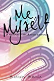 Me, Myself: A personal exploration journal