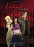 Vampire Academy, Richelle Mead, 1595144293