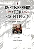 Partnership for Excellence, 1969-1994, Jason Mills and Adrian A. Paradis, 0914659723