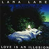 Love Is An Illusion - 1998 Version