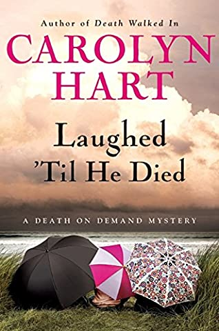 Laughed 'Til He Died: A Death on Demand Mystery (Death on Demand Mysteries) (Carolyn Hart Death On Demand)