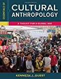 img - for Essentials of Cultural Anthropology: A Toolkit for a Global Age book / textbook / text book