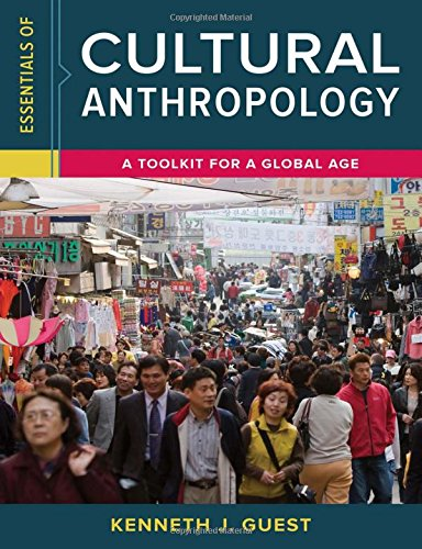 Book cover from Essentials of Cultural Anthropology: A Toolkit for a Global Ageby Kenneth J. Guest