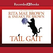 Tail Gait | Rita Mae Brown, Sneaky Pie Brown