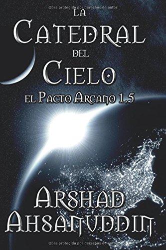 Descargar Libro La Catedral Del Cielo Arshad Ahsanuddin