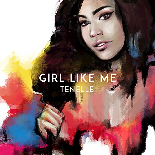 Girls Like You Mp3 Song Free Download: Girl Like Me By Tenelle On Amazon Music