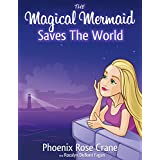 The Magical Mermaid: Saves The World