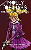img - for Molly of Mars: The Syndicate Series book / textbook / text book