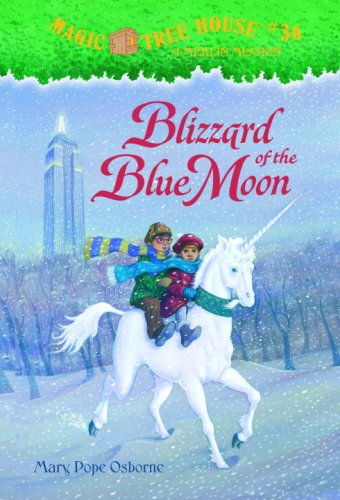 Blizzard of the Blue Moon - Book #36 of the Magic Tree House