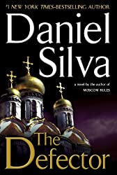 The Defector (Gabriel Allon Book 9)