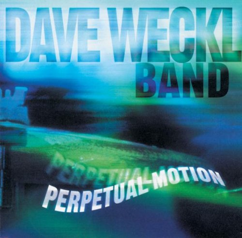 Perpetual Motion - Dave Band Weckl