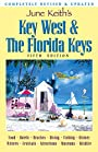 June Keith's Key West & The Florida Keys: A Guide to the Coral Islands (June Keith's Key West and the Florida Keys)