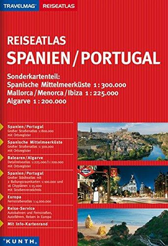 KUNTH Reiseatlas Spanien/Portugal 1:300000/1:800000 (KUNTH Reiseatlanten) Flexibler Einband – 1. Juni 2014 KUNTH Verlag 389944972X Karten / Stadtpläne / Europa physisch