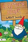 Garden Home, Adele K. Janetzke, 1617773859