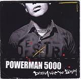 Destroy What You Enjoy by Powerman 5000