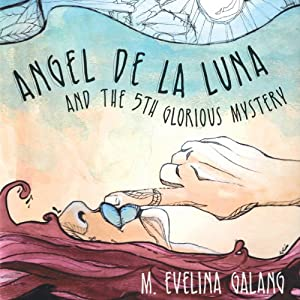Angel De La Luna Audiobook