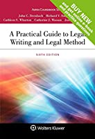 A Practical Guide to Legal Writing and Legal Method (Aspen Coursebook)
