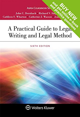 A Practical Guide to Legal Writing and Legal Method [Connected Casebook] (Aspen Coursebook)