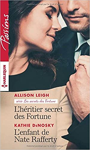 Le secret des Fortunes (2017) - Allison L eigh - Tome 1