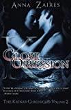 close obsession the krinar chronicles volume 2 by anna zaires 2013 05 20
