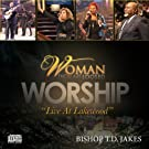 Woman, Thou Art Loosed Worship (Live at Lakewood) - Performance Tracks