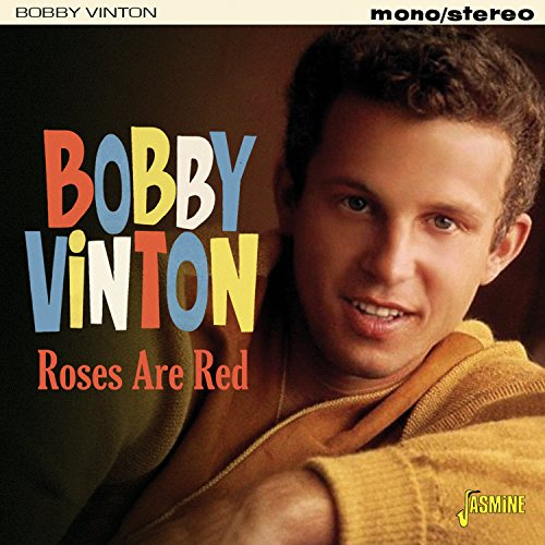 Bobby Vinton - Roses Are Red [original Recordings Remastered] - Zortam Music