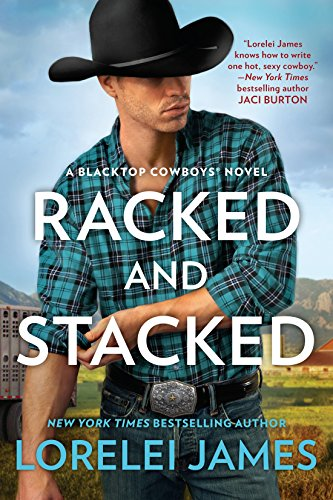 Racked and Stacked (Blacktop Cowboys Novel Book - Fire Rider Truck