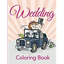 Wedding Coloring Book: Coloring Books for Kids (Art Book Series)