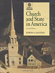 Church and State in America (Religion in American Life)