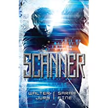 Scanner: Tome 1 (French Edition)