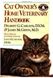 Cat Owner's Home Veterinary Handbook