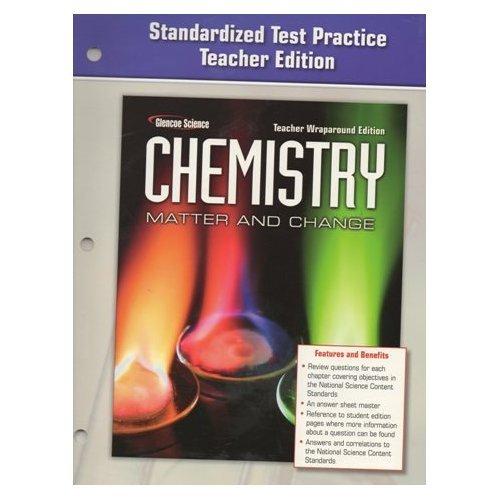 Glencoe Chemistry Test Practice Teacher Edition (Matter and Change)
