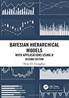 Bayesian Hierarchical Models: With Applications Using R, 2nd Edition Front Cover
