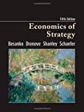 Economics of Strategy by Besanko, David Published by Wiley 5th (fifth) edition (2009) Hardcover