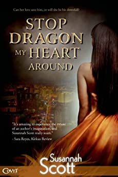 Stop Dragon My Heart Around (Las Vegas Dragons series Book 2) by [Scott, Susannah]