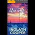 Blue Wide Sky: Smith Mountain Lake Series - Book One (A Smith Mountain Lake Novel 1)