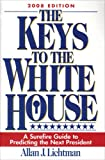The Keys to the White House, Allan J. Lichtman, 0742562700