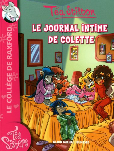 Le Journal Intime de Colette - Poche 2 (Geronimo Stilton: Thea Stilton) (French Edition)