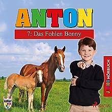 Das Fohlen Bonny (Anton 7) Hörbuch von Elsegret Ruge Gesprochen von: Lena Donnermann