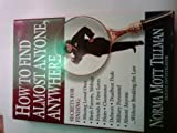 How to Find Almost Anyone, Anywhere, Norma Tilman, 1558532943