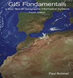 GIS Fundamentals 4th Edition 9780971764736