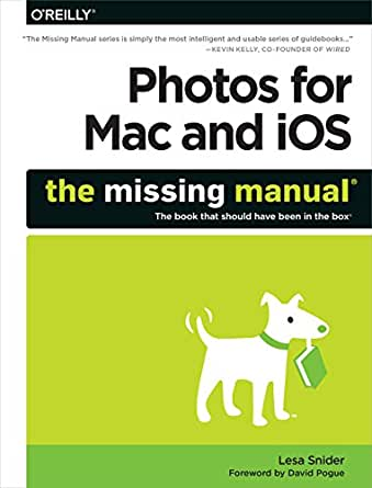 Photos For Mac And Ios The Missing Manual Kindle border=