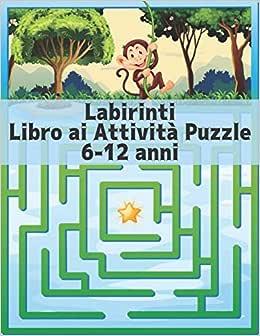 Labirinti Libro ai Attività Puzzle 6-12 anni: labirinto